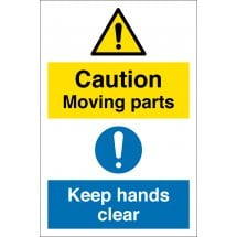 Moving Parts Keep Hands Clear Signs