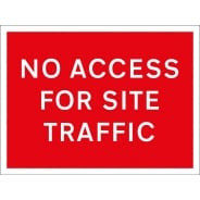 No Access For Site Traffic Signs