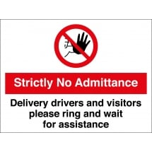 No Admittance Drivers And Visitors Ring For Assistance Signs