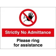 No Admittance Please Ring For Assistance Signs