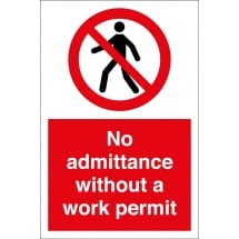 No Admittance Without A Work Permit Signs
