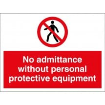 No Admittance Without Personal Protective Equipment Signs