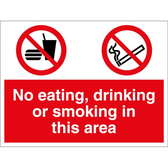 No Eating, Drinking Or Smoking In This Area Signs