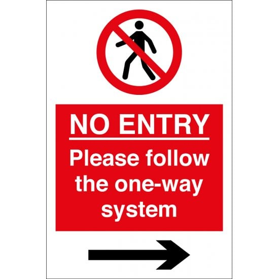 No Entry Please Follow The One Way System Arrow Right Signs