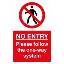 No Entry Please Follow The One Way System Signs