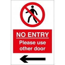 No Entry Please Use Other Door Arrow Left Signs