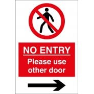 No Entry Please Use Other Door Arrow Right Signs