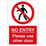 No Entry Please Use Other Door Signs