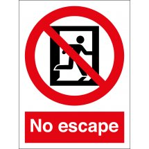 No Escape Signs