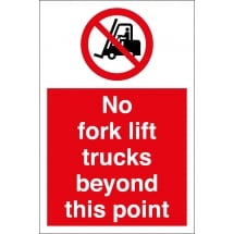 No Fork Lift Trucks Beyond This Point Signs