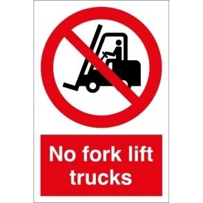 No Fork Lift Trucks Signs