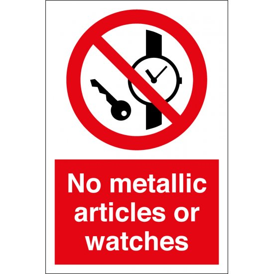No Metallic Articles Or Watches Signs
