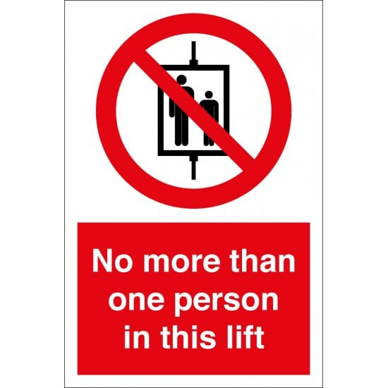 No More Than One Person In This Lift Signs