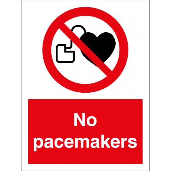 No Pacemakers Signs