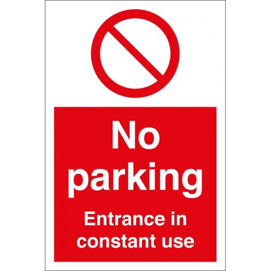 No Parking Entrance In Constant Use Signs