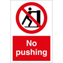 No Pushing Signs