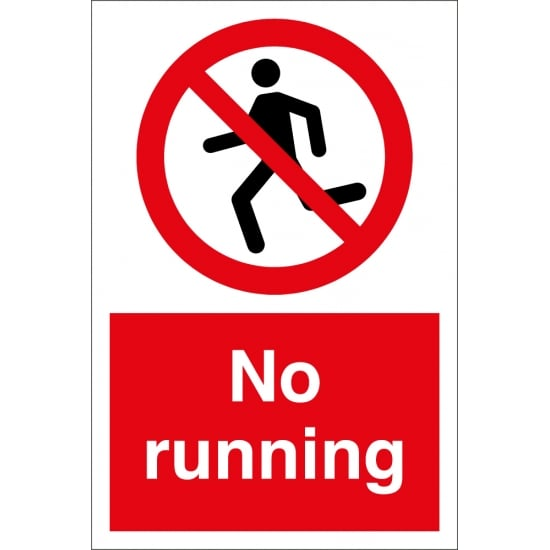 No Running Signs