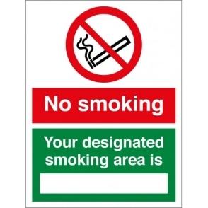 No Smoking Your Designated Smoking Area Is Signs