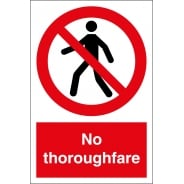 No Thoroughfare Signs