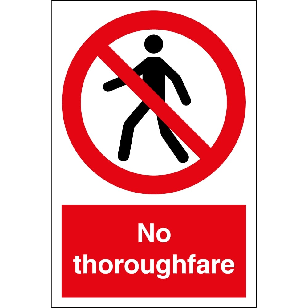 No Thoroughfare Signs From Key Signs Uk