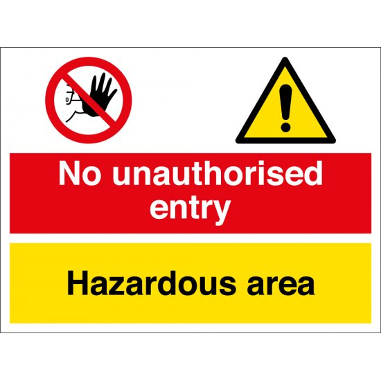 No Unauthorised Entry Hazardous Area Signs