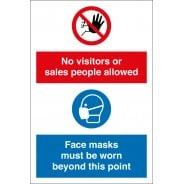 No Visitors Allowed Face Masks Must Be Worn Signs