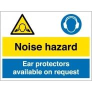 Noise Hazard Ear Protectors Available On Request Signs