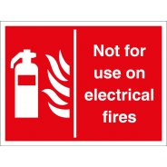 Not For Use On Electrical Fires Signs