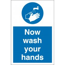 Now Wash Your Hands Signs