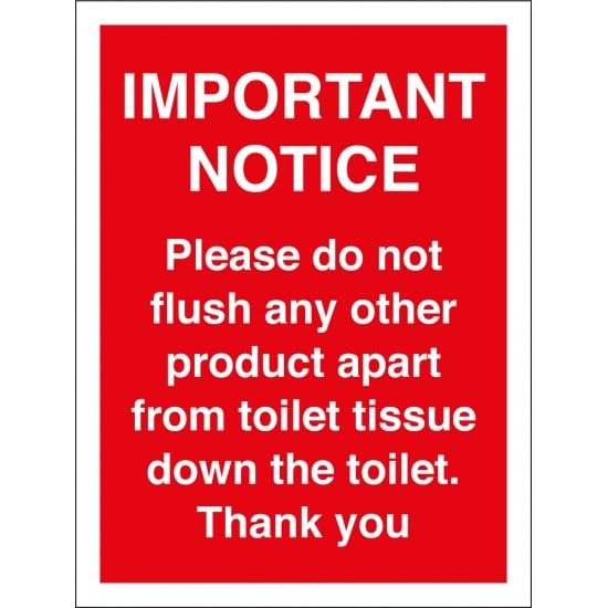 Only Flush Toilet Tissue Signs