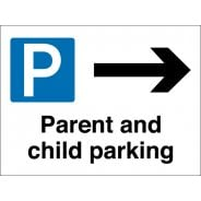 Parent And Child Parking Arrow Right Signs
