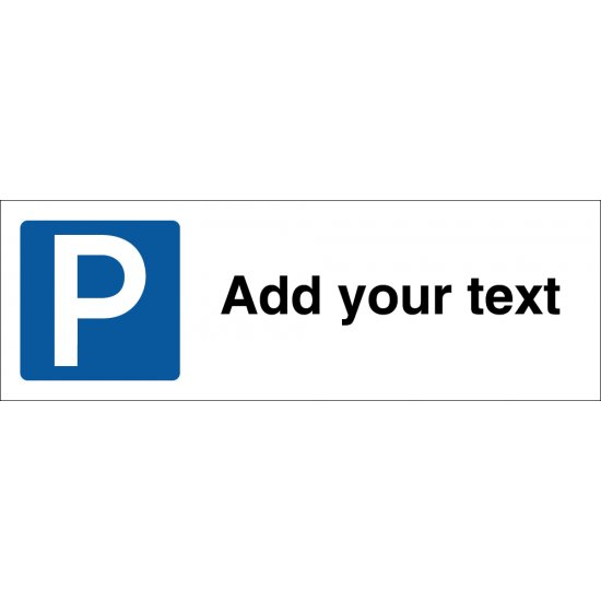 Parking Bay Sign Add Your Text