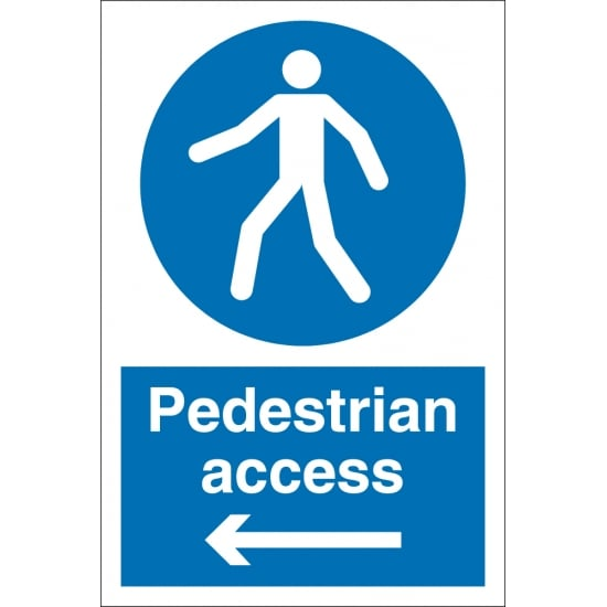 Pedestrian Access Arrow Left Signs