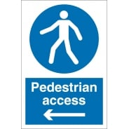 Pedestrian Access Arrow Left Signs