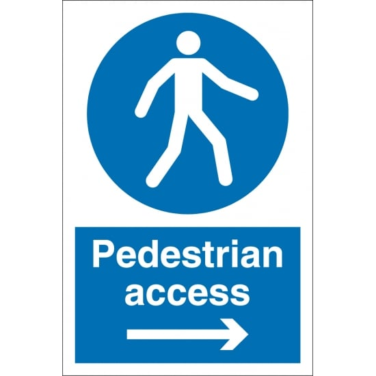 Pedestrian Access Arrow Right Signs