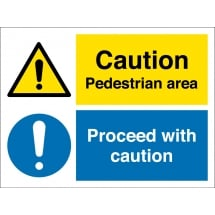Pedestrian Area Proceed With Caution Signs