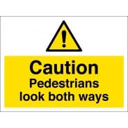 Pedestrians Look Both Ways Signs