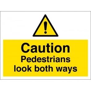 Pedestrians Look Both Ways Signs