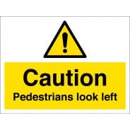 Pedestrians Look Left Signs