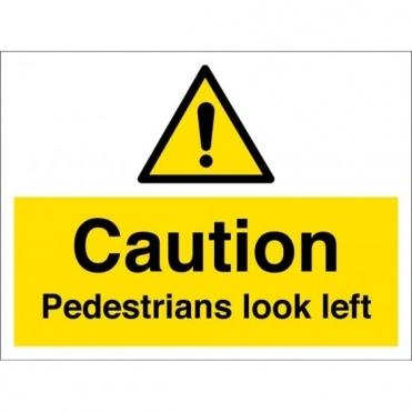 Pedestrians Look Left Signs