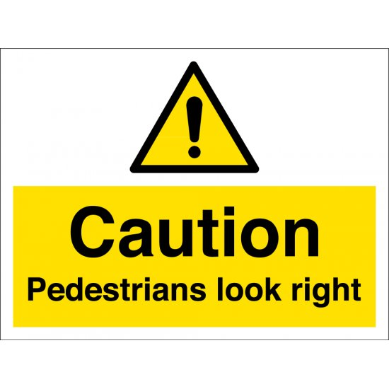 Pedestrians Look Right Signs