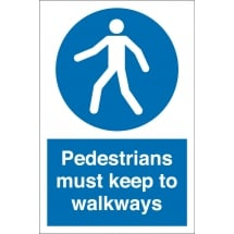 Pedestrians Must Keep To Walkways Signs