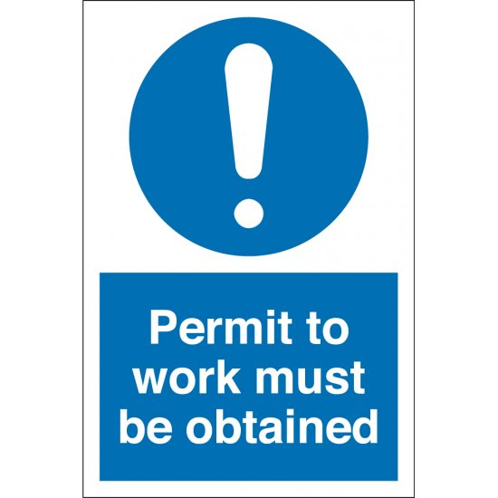 Permit To Work Must Be Obtained Signs