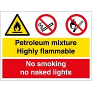 Petroleum Mixture Highly Flammable No Smoking Signs