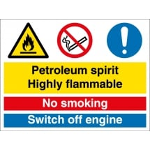 Petroleum Spirit Highly Flammable No Smoking Switch Off Engine Signs