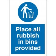 Place Rubbish In Bins Provided Signs