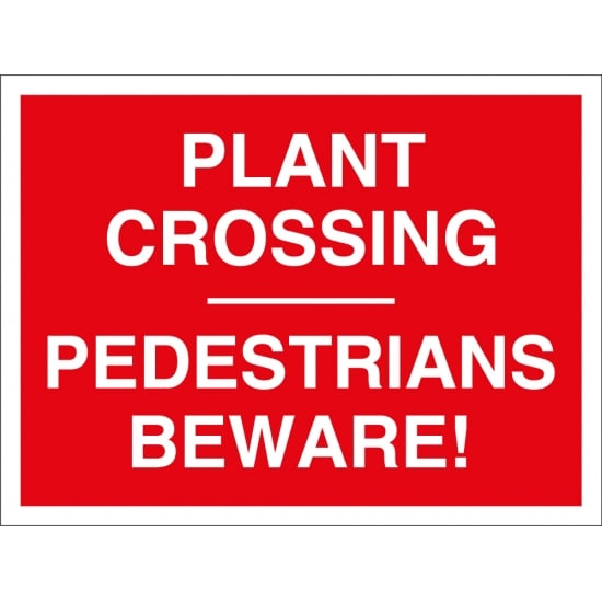 Plant Crossing Pedestrians Beware Signs