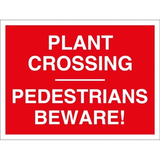 Plant Crossing Pedestrians Beware Signs