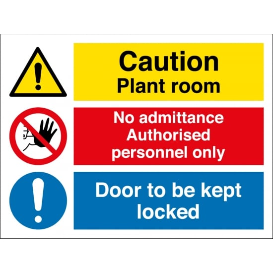 Plant Room Authorised Personnel Door Kept Locked Signs