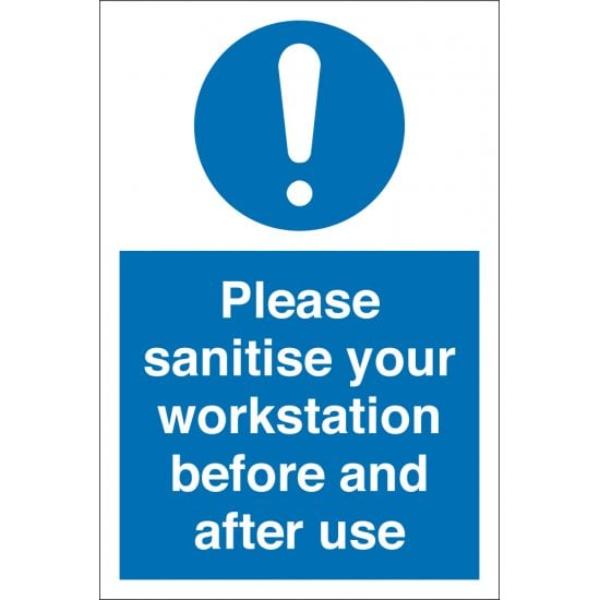 Please Sanitise Your Workstation Before And After Use Signs